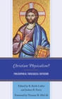 Christian Physicalism? : Philosophical Theological Criticisms - eBook