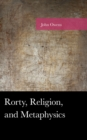 Rorty, Religion, and Metaphysics - eBook