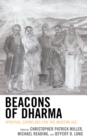 Beacons of Dharma : Spiritual Exemplars for the Modern Age - eBook