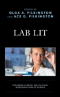 Lab Lit : Exploring Literary and Cultural Representations of Science - eBook