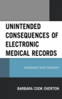 Unintended Consequences of Electronic Medical Records : An Emergency Room Ethnography - eBook