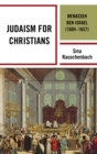 Judaism for Christians : Menasseh ben Israel (1604-1657) - eBook