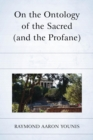 On the Ontology of the Sacred (and the Profane) - eBook