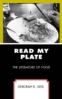 Read My Plate : The Literature of Food - eBook