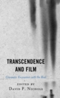 Transcendence and Film : Cinematic Encounters with the Real - eBook