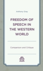 Freedom of Speech in the Western World : Comparison and Critique - eBook