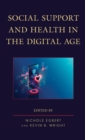 Social Support and Health in the Digital Age - eBook