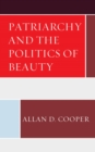 Patriarchy and the Politics of Beauty - eBook