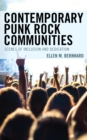 Contemporary Punk Rock Communities : Scenes of Inclusion and Dedication - eBook