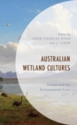 Australian Wetland Cultures : Swamps and the Environmental Crisis - eBook