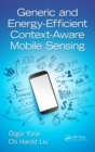 Generic and Energy-Efficient Context-Aware Mobile Sensing - eBook