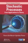 Stochastic Processes : From Applications to Theory - Book