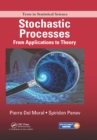 Stochastic Processes : From Applications to Theory - eBook
