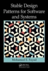 Stable Design Patterns for Software and Systems - Book