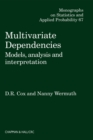 Multivariate Dependencies : Models, Analysis and Interpretation - eBook