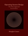 Operating System Design : The Xinu Approach, Second Edition - Book