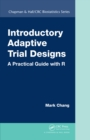 Introductory Adaptive Trial Designs : A Practical Guide with R - eBook