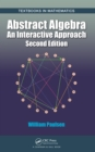 Abstract Algebra : An Interactive Approach, Second Edition - eBook