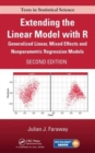 Extending the Linear Model with R : Generalized Linear, Mixed Effects and Nonparametric Regression Models, Second Edition - Book