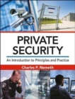 Private Security : An Introduction to Principles and Practice - Book