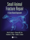 Small Animal Fracture Repair : A Case-Based Approach - eBook