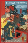 Surgical Philosophy : Concepts of Modern Surgery Paralleled to Sun Tzu's 'Art of War' - eBook