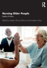 Nursing Older People : Realities of Practice - Book