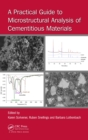 A Practical Guide to Microstructural Analysis of Cementitious Materials - eBook