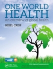 One World Health : An Overview of Global Health - Book