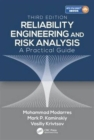Reliability Engineering and Risk Analysis : A Practical Guide, Third Edition - Book