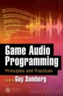 Game Audio Programming : Principles and Practices - Book