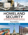 Homeland Security : An Introduction to Principles and Practice, Third Edition - eBook