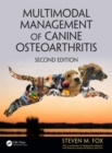Multimodal Management of Canine Osteoarthritis - Book