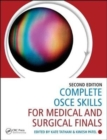Complete OSCE Skills for Medical and Surgical Finals - Book