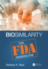 Biosimilarity : The FDA Perspective - eBook