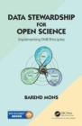 Data Stewardship for Open Science : Implementing FAIR Principles - Book