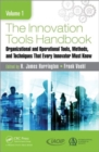The Innovation Tools Handbook, Volume 1 : Organizational and Operational Tools, Methods, and Techniques that Every Innovator Must Know - Book