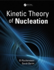 Kinetic Theory of Nucleation - eBook