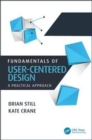 Fundamentals of User-Centered Design : A Practical Approach - Book