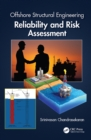 Offshore Structural Engineering : Reliability and Risk Assessment - eBook