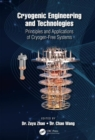 Cryogenic Engineering and Technologies : Principles and Applications of Cryogen-Free Systems - Book