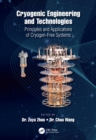 Cryogenic Engineering and Technologies : Principles and Applications of Cryogen-Free Systems - eBook