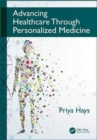 Advancing Healthcare Through Personalized Medicine - Book