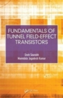 Fundamentals of Tunnel Field-Effect Transistors - Book