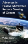 Advances in Passive Microwave Remote Sensing of Oceans - eBook