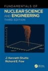 Fundamentals of Nuclear Science and Engineering - Book