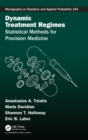 Dynamic Treatment Regime : Statistical Methods for Precision Medicine - Book