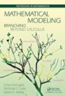 Mathematical Modeling : Branching Beyond Calculus - Book