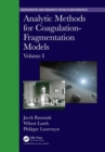 Analytic Methods for Coagulation-Fragmentation Models, Volume I - Book