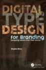 Digital Type Design for Branding : Designing Letters from Their Source - eBook